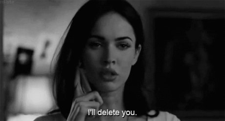 I`II delete you